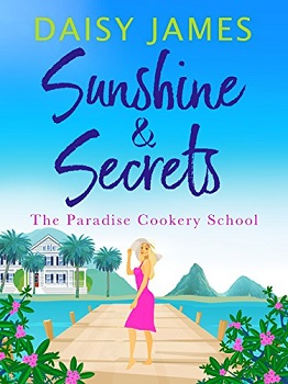 Sunshine and Secrets by Daisy James