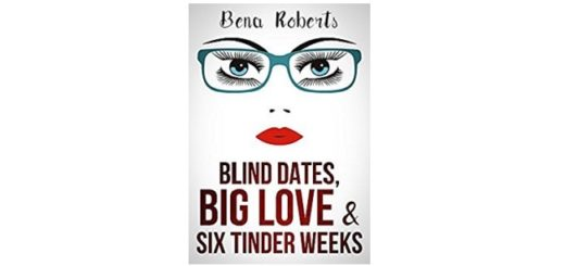 Feature Image - Blind Dates, big love and six tinder weeks by Bena Roberts