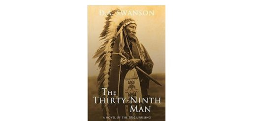 Feature Image - The Thirty Ninth Man by Dale A Swanson
