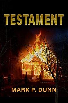 Testament by Mark P Dunn