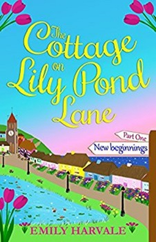 Cottage on Lily Pond Lane by Emily Harvale