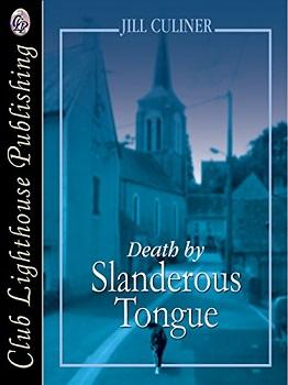 Death by Slanderous Tongue by Jill Culiner