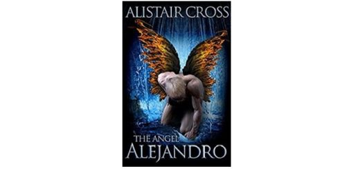 Feature Image - The Angel Alejandro by Alistair Cross