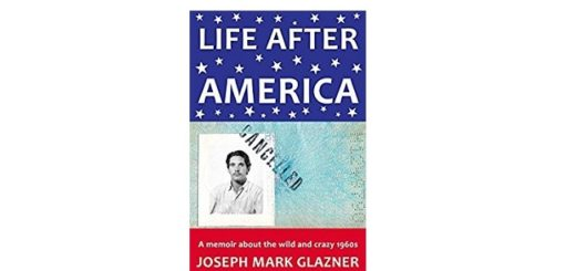 Feature Image - Life After America by Joseph Mark Glazner