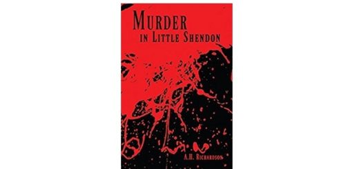 Feature Image - Murder in Little Shendon by A.H Richardson