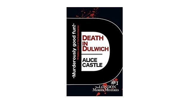 Feature Image - Death in Dulwich by Alice Castle