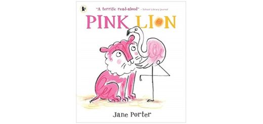 Feature Image - Pink Lion by Jane Porter