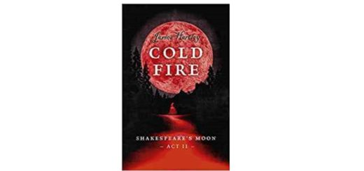 Feature Image - Cold Fire by James Hartley