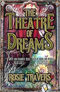 The Theatre of Dreams by Rosie Travers