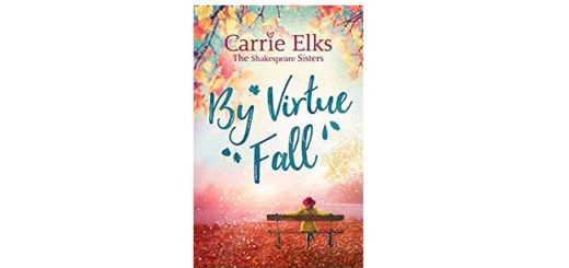 Feature Image - By Virtue Fall by Carrie Elks