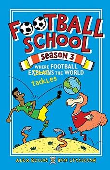 Football School Season Three by Alex Bellos