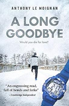 A Long Goodbye by Anthoney Le Moignan