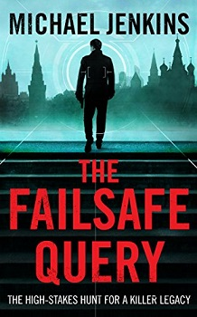 The Failsafe Query by Michael Jenkins