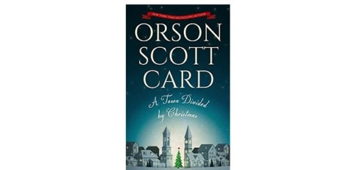 Feature Image - A Town Divided by Christmas by Orson Scott Card