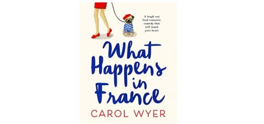 Feature Image - What Happens in France by Carol Wyer