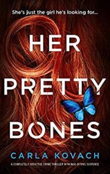 Her Pretty Bones by Carla Kovach