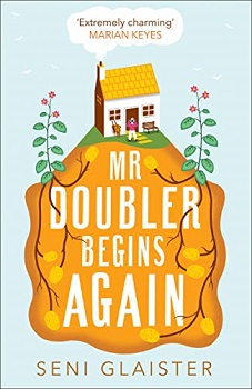 Mr Doubler Begins Again by Seni Glaister
