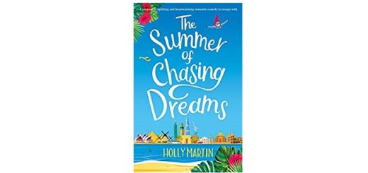 Feature Image - The Summer of Chasing Dreams by Holly Martin