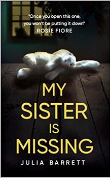 My Sister is Missing by Julie Barrett