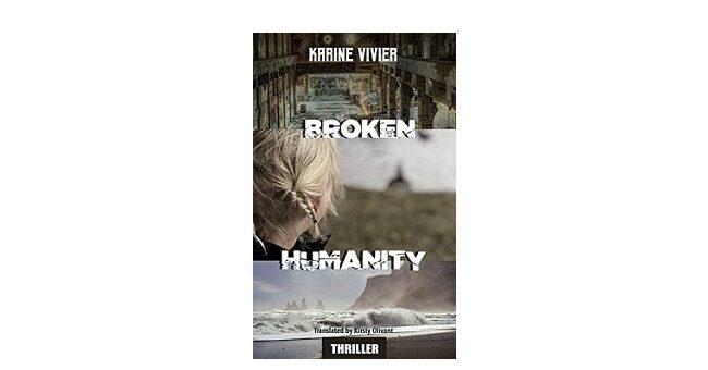 Feature Image - Broken Humanity by Karine Vivier
