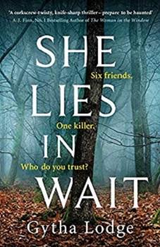She Lies in Wait by Gytha Lodge