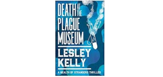 Feature Image - Death at the Plague Museum by Lesley Kelly