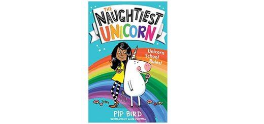 Feature Image - The Naughtiest Unicorn by Pip Bird