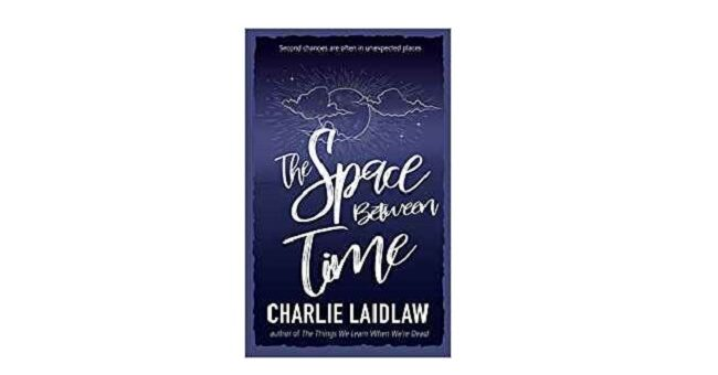 Feature Image - The Space Between Time by Charlie Laidlaw