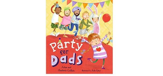Feature Image - Party for Dads by Adam and Charlotte Guillain