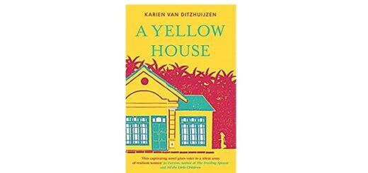 Feature Image - A Yellow House by Karien Van Ditzhuijzen