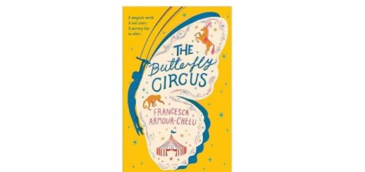Feature Image - The Butterfly Circus by Francesca Armour Chelu