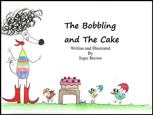 The bobbling and the cake book two Inger Brown