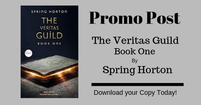 Feature Image - The Veritas Guild Book One by Spring Horton