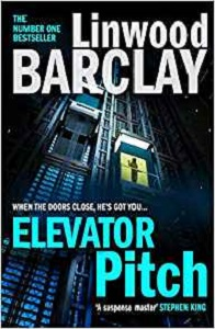 Elevator Pitch by Linwood Barclay