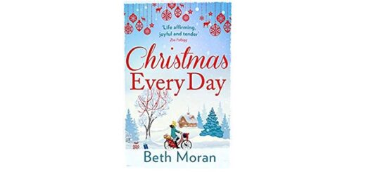 Feature Image - Christmas Every Day by Beth Moran