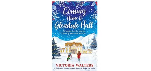 Feature Image - Coming Home to Glendale Hall by Victoria Walters