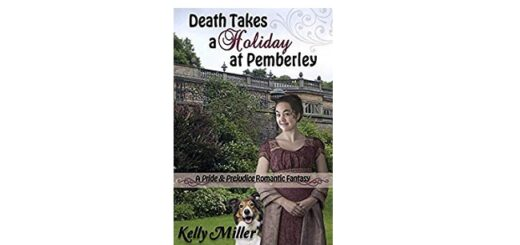 Feature Image - Death Takes a Holiday at Pemberley by Kelly Miller