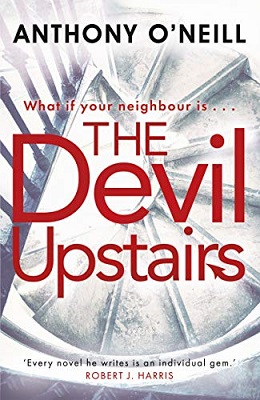 The Devil Upstairs by Anthony O'Neill