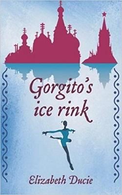 Gorgito's Ice-Rink by Elizabeth Ducie