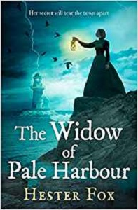The Widow of Pale Harbour by Hester Fox