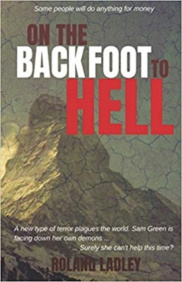 On the Backfoot to Hell by Roland Ladley