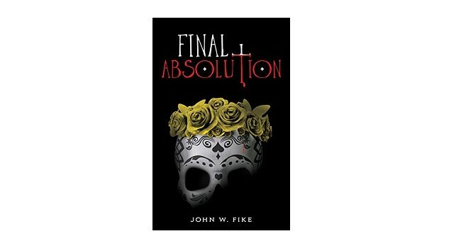 Feature Image - Final Absolution by John W Fike