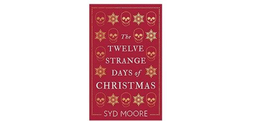 Feature Image - The Twelve Strange Days of Christmas by Syd Moore