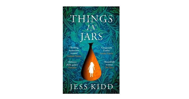 Feature Image - Things in Jars by Jess Kidd