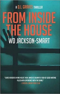From Inside The House by WD Jackson-Smart