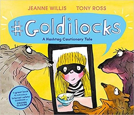 #Goldilocks by Jeanne Willis