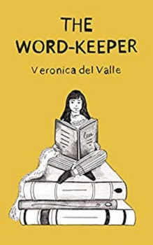 The Word Keeper by Veronica Del Valle