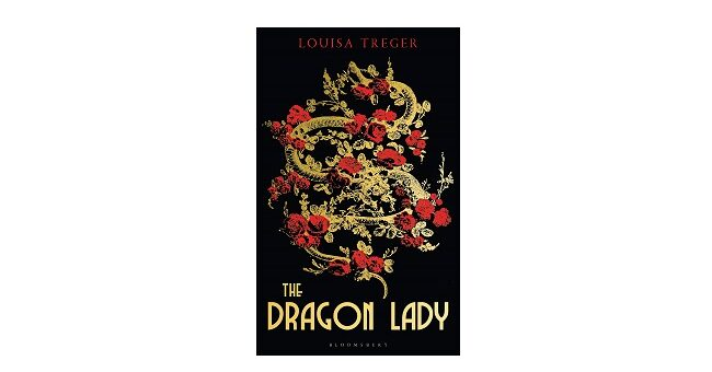 Feature Image - The Dragon Lady by Louisa Treger