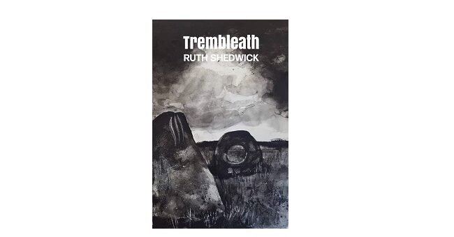 Feature Image - Trembleath by Ruth Shedwick