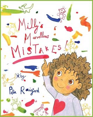 Millys Marvellous Mistakes by Peta rainford